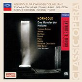 Play & Download Korngold: Das Wunder der Heliane by Various Artists | Napster