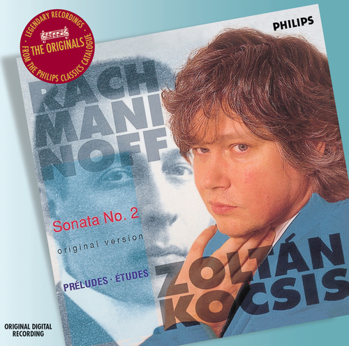 Play & Download Rachmaninov: Piano Sonata No.2/Etudes by Zoltán Kocsis | Napster