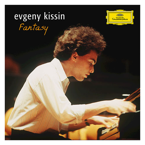 Play & Download Fantasy by Yevgeny Kissin | Napster