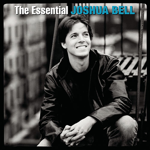 The Essential Joshua Bell by Various Artists