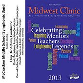Play & Download 2013 Midwest Clinic: McCracken Middle School Symphonic Band by McCracken Middle School Symphonic Band | Napster