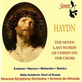 Haydn: The 7 Last Words of Christ on the Cross by Various Artists