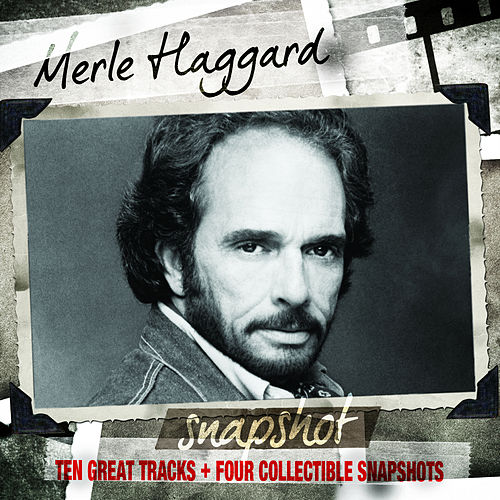 Play & Download Snapshot: Merle Haggard by Merle Haggard | Napster