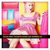 Play & Download Elles ont chanté dans les années 60 Vol. 2 by Various Artists | Napster