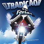 Play & Download Tô de Férias (Ao Vivo) by Grupo Tradição | Napster