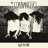 Play & Download Suck My Shirt by The Coathangers | Napster