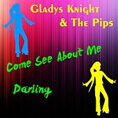 Come See About Me by Gladys Knight