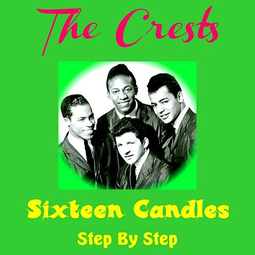 Play & Download Sixteen Candles by The Crests | Napster