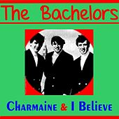 Play & Download Charmaine by The Bachelors | Napster