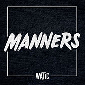 Manners - Single by We Are The In Crowd