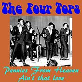 Play & Download Pennies from Heaven by The Four Tops | Napster