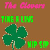 Play & Download Ting a Ling by The Clovers | Napster