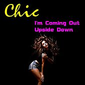 Play & Download I'm Coming Out by Chic | Napster