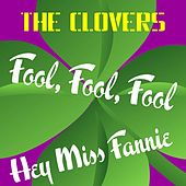 Play & Download Fool, Fool, Fool by The Clovers | Napster