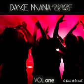 Play & Download Dance Mania - Your Favorite Club Tracks, Vol. 1 by Various Artists | Napster