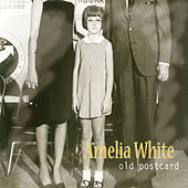 Play & Download Old Postcard by Amelia White | Napster
