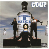 Play & Download Genocide & Juice by The Coup | Napster