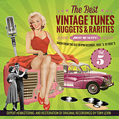 The Best Vintage Tunes. Nuggets & Rarities ¡Best Quality! Vol. 5 by Various Artists
