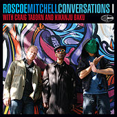 Conversations 1 by Roscoe Mitchell