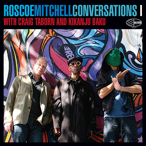 Play & Download Conversations 1 by Roscoe Mitchell | Napster