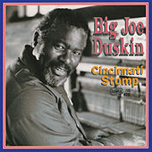 Play & Download Cincinnati Stomp by Big Joe Duskin | Napster