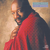 Play & Download Love Attack by Isaac Hayes | Napster