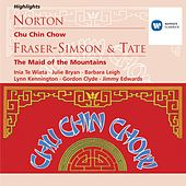 Norton: Chu Chin Chow; Fraser-Simson/Tate: The Maid of the Mountains by Various Artists