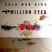 Play & Download A Million Eyes (From Stella Artois - The Chalice Symphony) by Cold War Kids | Napster