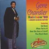 Play & Download Rainbow '80 by Gene Chandler | Napster