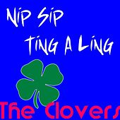 Play & Download Nip Sip by The Clovers | Napster
