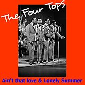 Play & Download Ain't That Love by The Four Tops | Napster