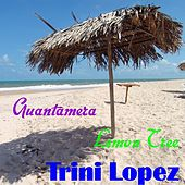 Play & Download Guantamera by Trini Lopez | Napster