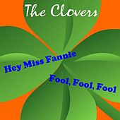 Play & Download Hey Miss Fannie by The Clovers | Napster