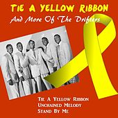 Play & Download Tie a Yellow Ribbon and More of the Drifters by The Drifters | Napster