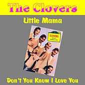 Play & Download Little Mama by The Clovers | Napster