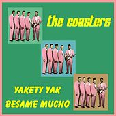 Play & Download Yakety Yak by The Coasters | Napster
