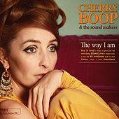 The Way I Am by Cherry Boop and the sound Makers