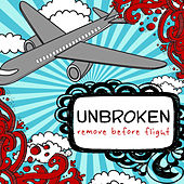 Play & Download Remove Before Flight by Unbroken | Napster