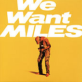 Play & Download We Want Miles by Miles Davis | Napster