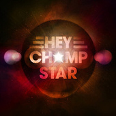 Play & Download Star by Hey Champ | Napster