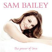 Play & Download The Power of Love by Sam Bailey | Napster