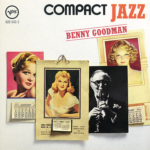 Play & Download Compact Jazz: Benny Goodman by Benny Goodman | Napster