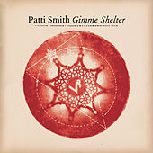 Gimme Shelter by Patti Smith