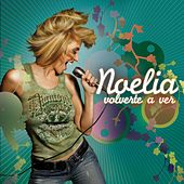 Play & Download Volverte A Ver by Noelia | Napster
