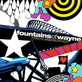 Play & Download Traffic and Weather by Fountains of Wayne | Napster