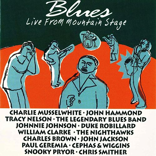 Blues Live from Mountain Stage by Various Artists
