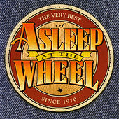 Play & Download The Very Best Of Asleep At The Wheel by Asleep at the Wheel | Napster