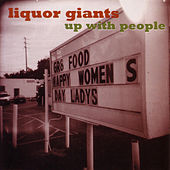 Play & Download Up With People by Liquor Giants | Napster