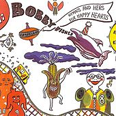 Play & Download Hymns and Hers for Happy Hearts by Bobby Fisher | Napster