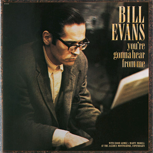 Play & Download You're Gonna Hear From Me by Bill Evans | Napster